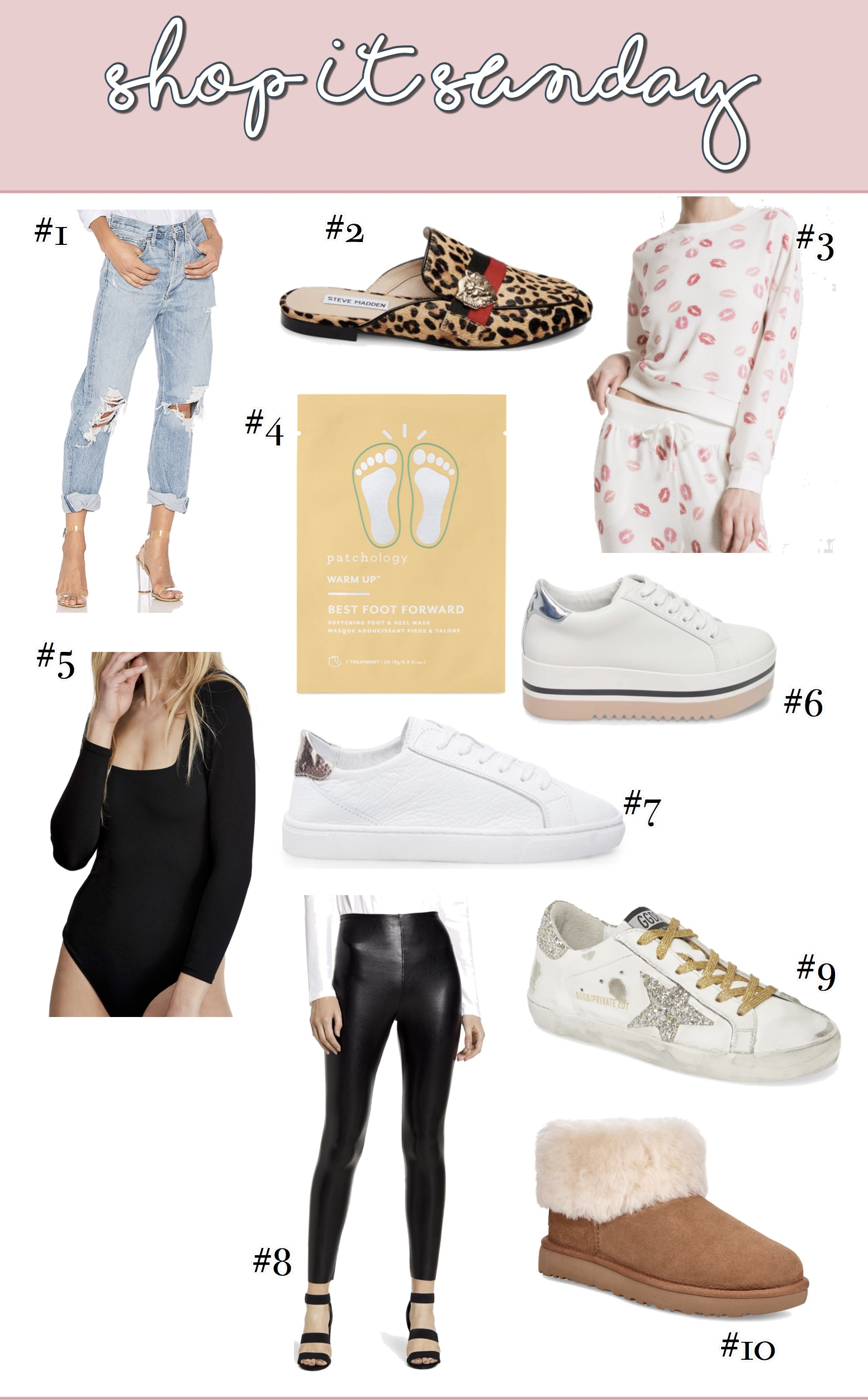 shopitsunday-emilygemma | Shop It Sunday // Readers Favorites From Last Week by popular Oklahoma fashion blog, The Sweetest Thing: image of Agolde jeans, Golden Goose Sneakers, Spanx faux leather leggings, Nordstrom Shearling bootie, black bodysuit, Lips loungewear pullover and drawstring pants, Patchology foot and heel mask, Steve Madden Platform sneakers, Steve Madden white sneakers with snake print,  and Steve Madden leopard slides.